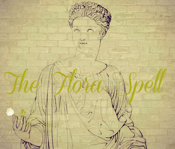 Flora Italian Goddess Witch Spell