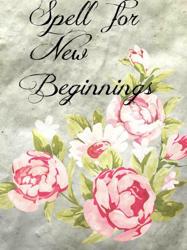 Spell for New Beginnings